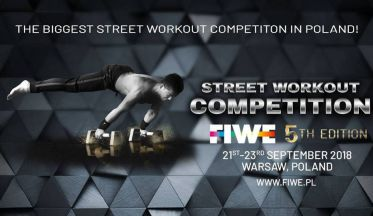 Street Workout Competition 2018 , FIWE