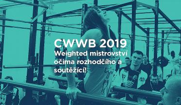 Report: CWWB 2019 z pohledu soutěžící Moniky Najdenovové a porotce Honzy Holince