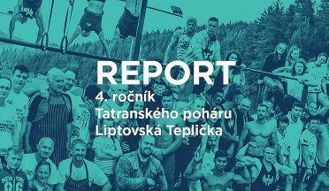 REPORT ze 4.ročníku Tatranského poháru v Street Workoute Liptovská Teplička (SK)