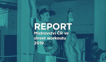 REPORT: MČR ve street workoutu. Boj o postup na mistrovství světa.