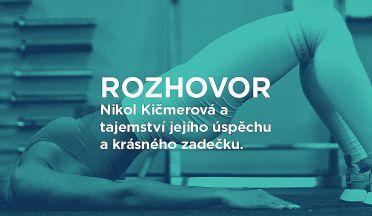 ROZHOVOR: Jak trénuje Nikol Kičmerová alias NickyNellow? Tajemství krásného zadečku.