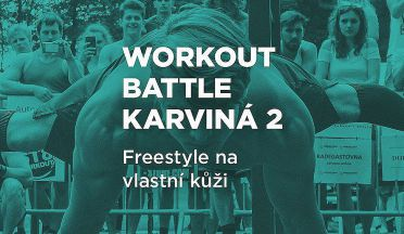 REPORT: Workout battle Karviná 2. Freestyle očima závodníka.