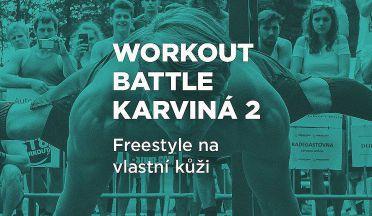 REPORT: Workout battle Karviná 2. Freestyle očima závodníka.